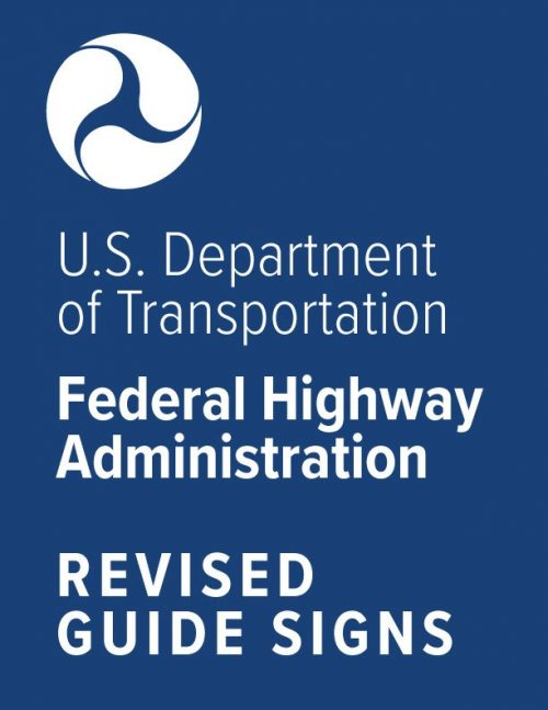 Federal Revised Guide Signs